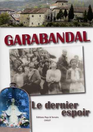 Garabandal, le dernier espoir